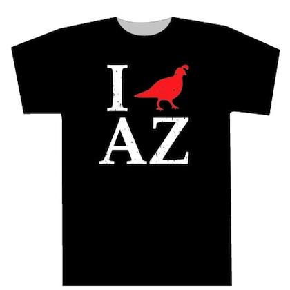 I Quail AZ T-shirt